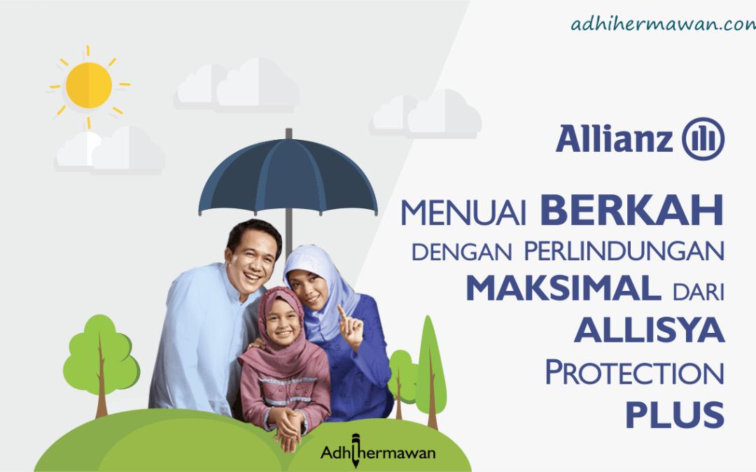 Menuai Berkah dengan Perlindungan Maksimal dari Allisya Protection Plus