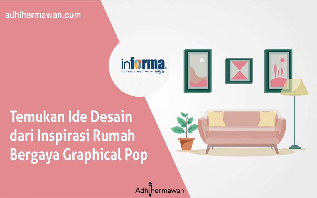 Temukan Ide Desain dari Inspirasi Rumah Bergaya Graphical Pop